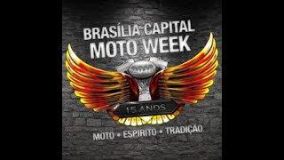 Brasília Capital Moto Week - 2018 com iFloyd 2