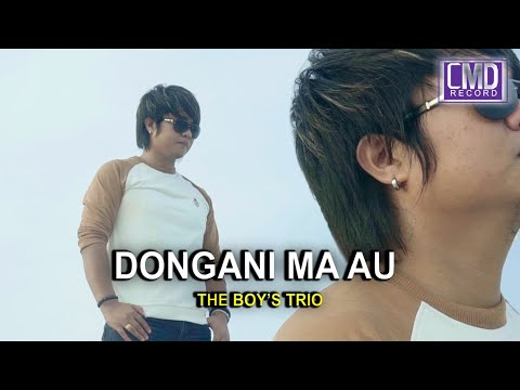 DONGANI MA AU - THE BOYS TRIO VOL.1