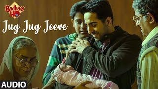 Jug Jug Jeeve Full Audio | Badhaai Ho  |Ayushmann Khurrana, Sanya Malhotra | Shubha Mudgal