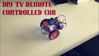 Make your own TV remote controlled car! Super easy Arduino tutorial