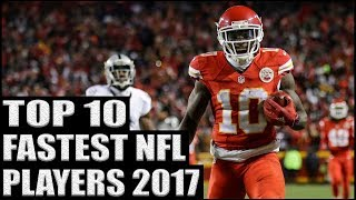 Top 10 Fastest NFL Players 2017