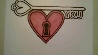 How To Draw A Valentine Heart You Have The Key To My Heart Doodle Sketch