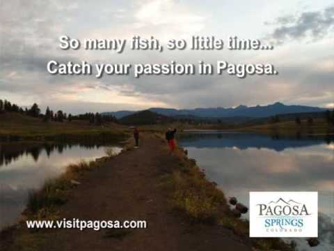 Catch your Dreams in Pagosa Springs