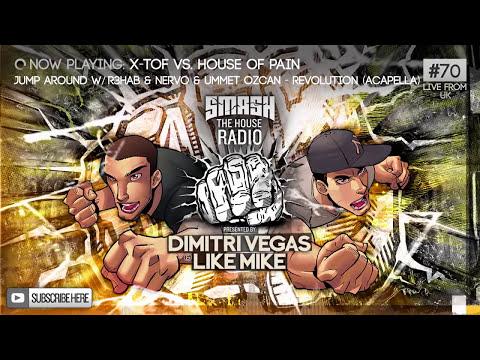 Dimitri Vegas & Like Mike - Smash The House Radio #70