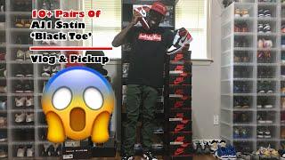 #SoleSaturday - 10+ Pairs of AJ1 Satin 'Black Toe' | Vlog & Pickup