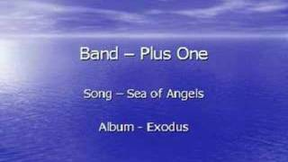 Watch Plus One Sea Of Angels video