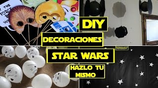 DECORACIONES HAZLO TU MISMO DE STAR WARS ❤