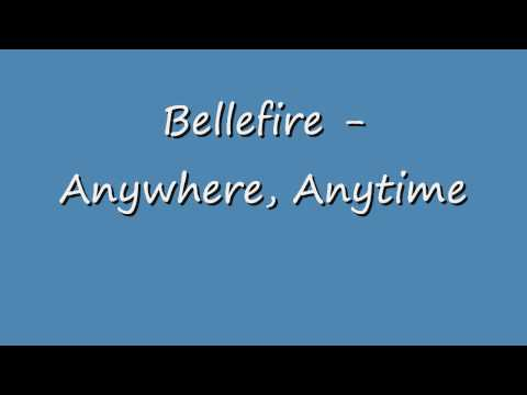 Bellefire - Anywhere Anytime