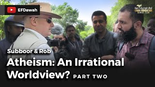 Video: Science gives us the best understanding of the World - Suboor Ahmad vs Athiest Rob 2/3