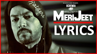 Bohemia MERI JEET Lyrics | Full Video Song | Skull & Bones | T-Series