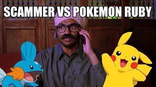 Tech scammer VS Pokemon Ruby