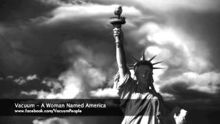 Watch Vacuum A Woman Named America video