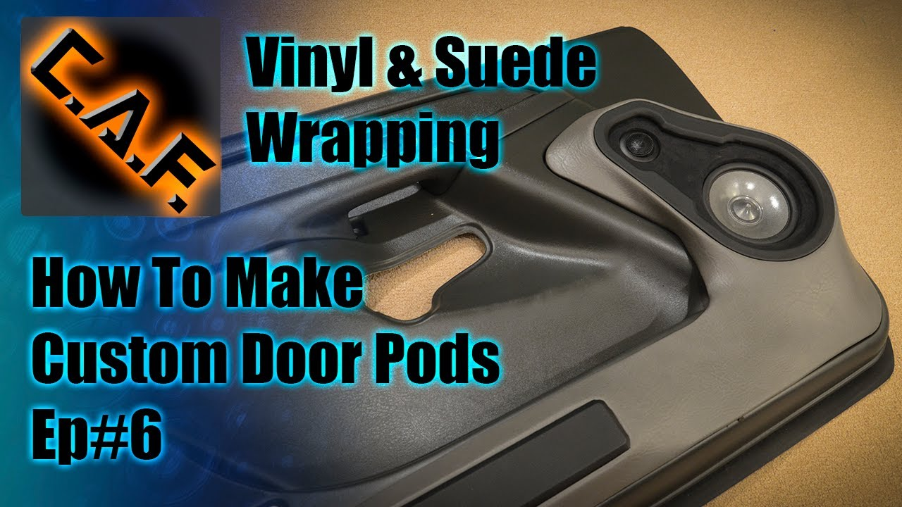 Fiberglass Door Panels Pods - Video Step 6 Wrapping Vinyl and Suede ...