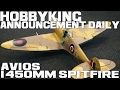 Avios 1450mm Mk5 Spitfire - HobbyKing Announcement Daily