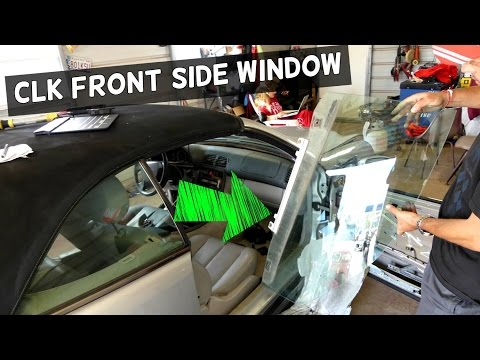 MERCEDES CLK W208 FRONT SIDE WINDOW REMOVAL REPLACEMENT