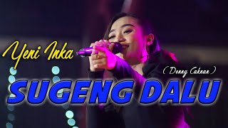 Download lagu Sugeng Dalu - Yeni Inka OM. ADELLA GoFuN 29 Desember 2019 //  CUMI CUMI Audio