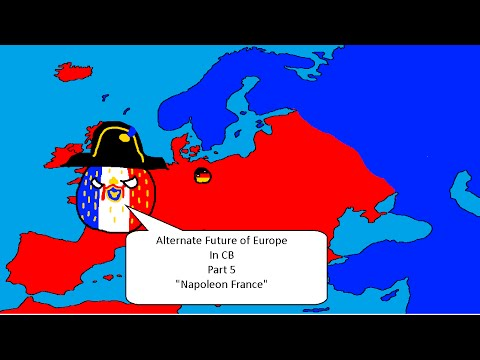 Alternate Future of Europe in CB -5- Napoleon France