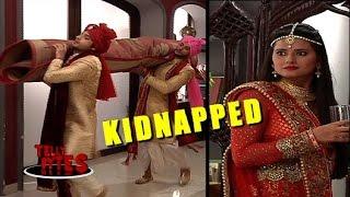OMG Tannu gets KIDNAPPED in Kassam Tere Pyaar Ki