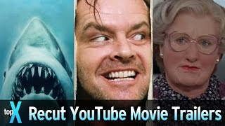 Top 10 YouTube Recut Movie Trailers - TopX