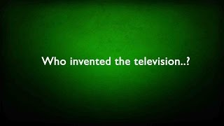Who invented the television..? General Knowledge ( GK ) ( QUIZ )