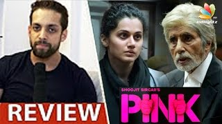 Pink Hindi Movie Review by Salil Acharya | Amitabh Bachchan, Taapsee Pannu | 2016