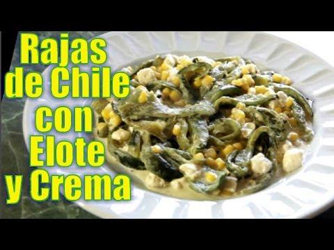 Rajas de Chile con Elotes y Crema - Recetas en Casayfamiliatv