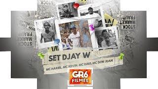 Set Djay W - MC Hariel, MC Kevin, MC Davi e MC Don Juan (GR6 Filmes)