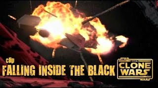 The Clone Wars - Falling Inside the Black