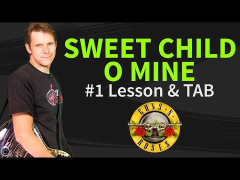 How to play Sweet Child O' Mine Guitar Lesson & TAB #1 - Guns N' Roses #1