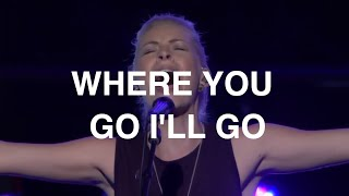 Watch Brian Where You Go Ill Go feat Jenn Johnson video
