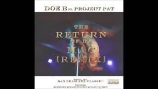 Project Pat Video - Doe B ft Project Pat  Return Of Da Mac (Remix)