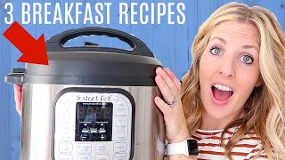 3 MORE Instant Pot Breakfast Recipes - Easy Instant Pot Breakfasts for Beginners!