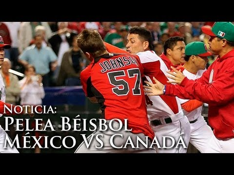 Pelea Mexico VS Canada Beisbol 2013 (Fight / Brawl between Mexico and Canada Baseball 2013)