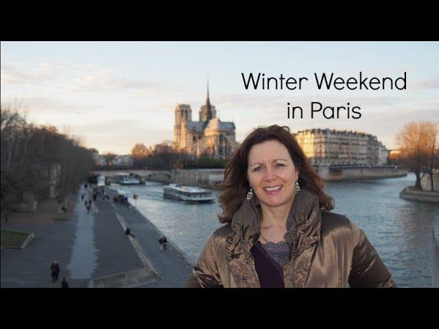Our Winter Weekend in Paris