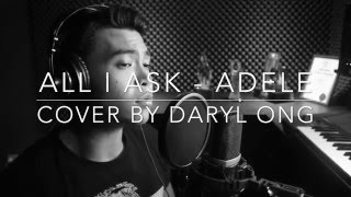download lagu All I Ask - Adele Cover By Daryl Ong gratis