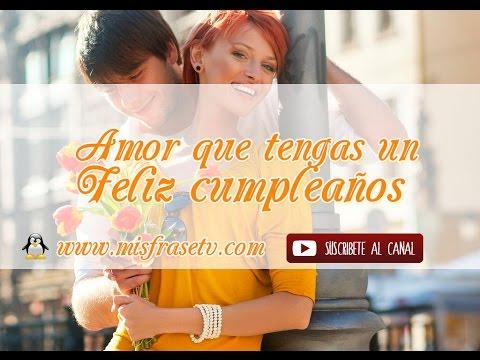 Amor Feliz cumpleaños - Videos animados para dedicar a tu pareja