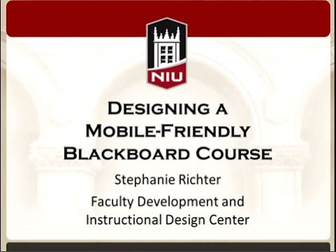 Mobile Learning Series: Designing a Mobile-Friendly Blackboard Course