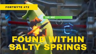 Fortnite Season 9 Fortbyte #72: Found Within Salty Springs [NO COMMENTARY]