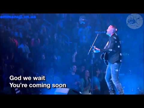 Chris Tomlin - Even So Come Like A Bride