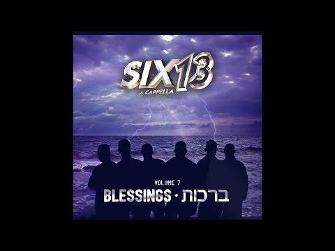 six 13 = ברכות = וואקאלי