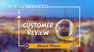 Words of Joy for Morocco Holidays - More love for Bhalal Mann