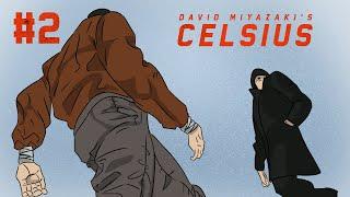 David Miyazaki's Celsius - 2