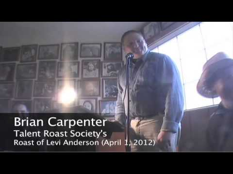 Brian Carpenter Roasts Levi Anderson - UNCENSORED