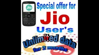 Special offer for for jio phone users unlimited data for 2 months|| jio celibration pac.