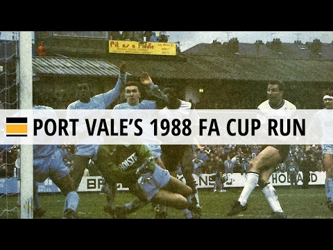 Port Vale's 1988 FA Cup run (Spurs and Watford games)