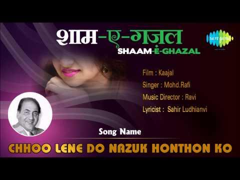 Chhoo Lene Do Nazuk Honthon Ko | Shaam-E-Ghazal | Kaajal | Mohd...