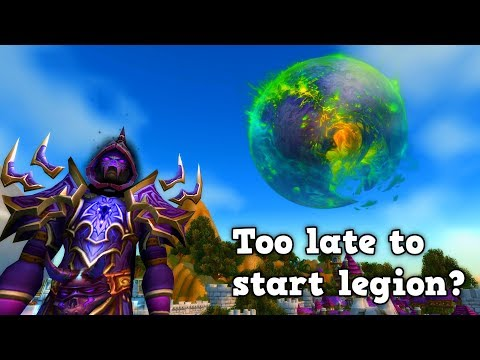 Is it too late to start world of warcraft legion? (WoW Legion 7.2.5 2017)