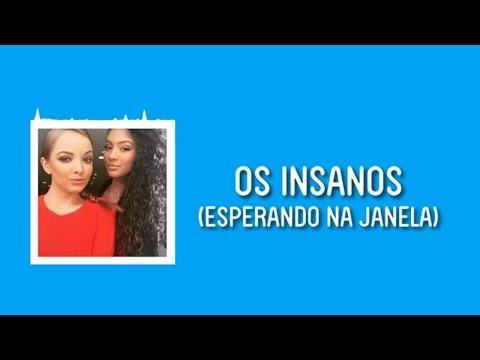 BANDA: OS INSANOS - ESPERANDO NA JANELA (LETRA)