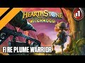 Hearthstone: The WitchWood - Fire Plume Warrior - P1