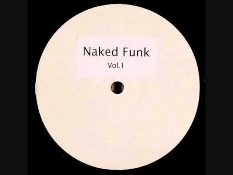 Naked Funk - I've Just Begun